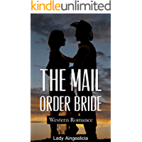 Mail Order Bride Romance: Western Collection - Historical Erotica Cowboy Anthology