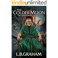 The Colder Moon (The Wandering Book 3)