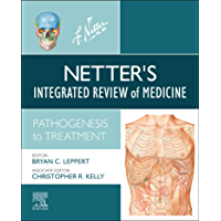 Netter's Integrated Review of Medicine, E-Book: Pathogenesis to Treatment (Netter Clinical Science)