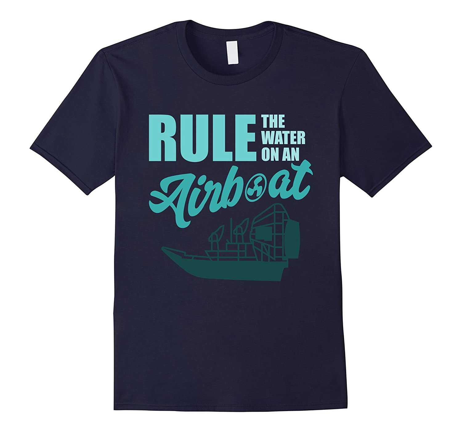 AIRBOAT SHIRT   Swamp Boat - Rule The Water-Art