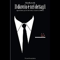 Il diavolo è nei dettagli: Approfondimenti giuridici ed economici sul calcio e sull'AC Milan (Italian Edition) book cover
