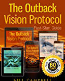 Outback Vision Protocol:  How To Improve and Cure your Eyesight