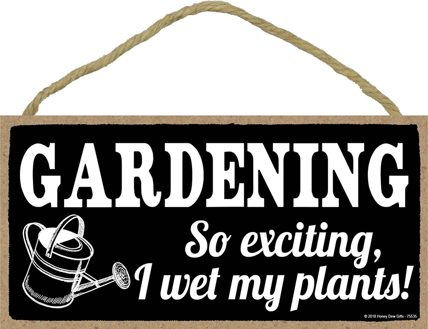 Gardening So Exciting I Wet My Plants- 5 x 10 inch Hanging Funny Garden Sign, Garden Art, Decorative Wood Sign Home Decor