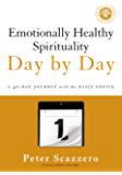 Emotionally Healthy Spirituality Day by Day: A 40-Day Journey with the Daily Office (English Edition)