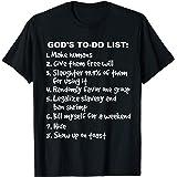 Atheist Humor God's To-do List T-Shirt