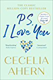 PS, I Love You: The heartwarming uplifting bestseller perfect for summer 2019