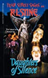 Daughters of Silence (Fear Street, No. 6)