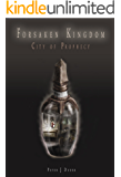 Forsaken Kingdom: City of Prophecy