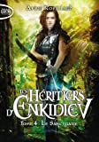 Les Héritiers d'Enkidiev - tome 4 Le sanctuaire