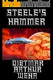 Steele's Hammer: A Damascus Steele novel (The Glory Game Book 1)