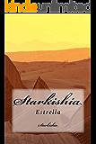 Starkishia: Estrella