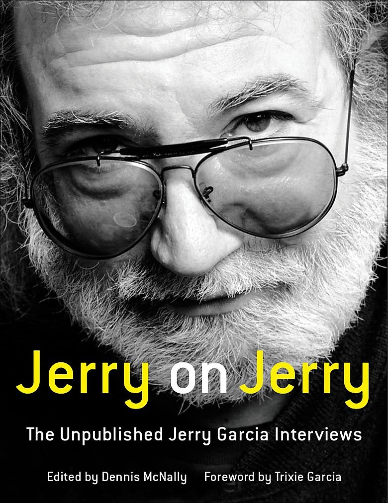Read Online Jerry on Jerry: The Unpublished Jerry Garcia Interviews ePub fb2 book