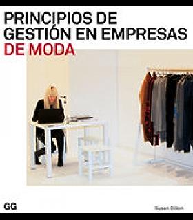 Principios de gestión en empresas de moda (Moda y gestión) (Spanish Edition)