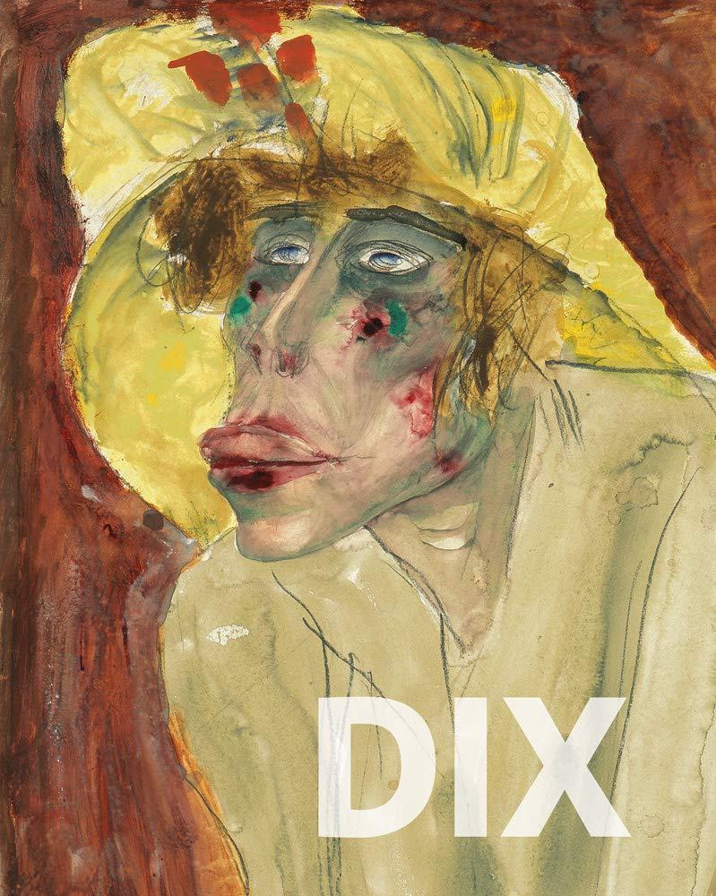Otto Dix: Hauptwerke aus der Sammlung Gunzenhauser