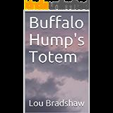 Buffalo Hump's Totem (Shad Cain Book 11)