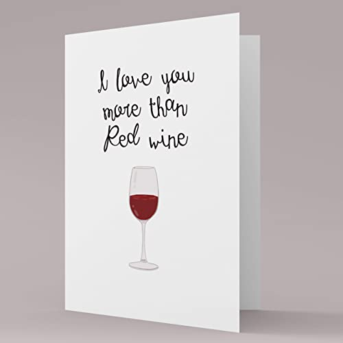 I Love You More Than Red Wine Birthday Card Alcohol Card With