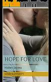 Hope for Love: Hidden Secrets