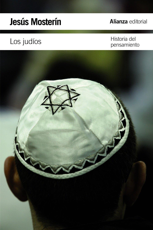 Los judíos: Historia del pensamiento (El Libro De Bolsillo - Humanidades)