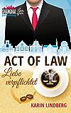 Act of Law - Liebe verpflichtet: Shanghai Love Affairs 3 / Liebesroman (German Edition)