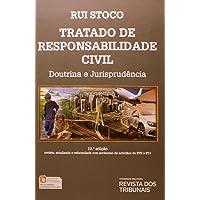 Tratado de Responsabilidade Civil. Doutrina e Jurisprudência