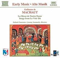 Machaut: Messe De Nostre Dame (La) / Le Voir Dit