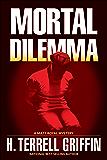 Mortal Dilemma: A Matt Royal Mystery