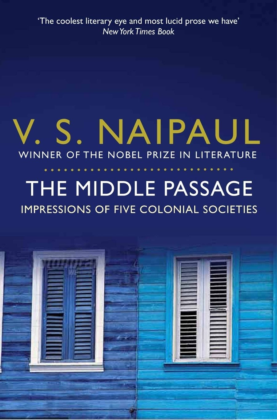 The Middle Passage: Impressions of five colonial societies