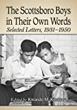 The Scottsboro Boys in Their Own Words: Selected Letters, 1931-1950