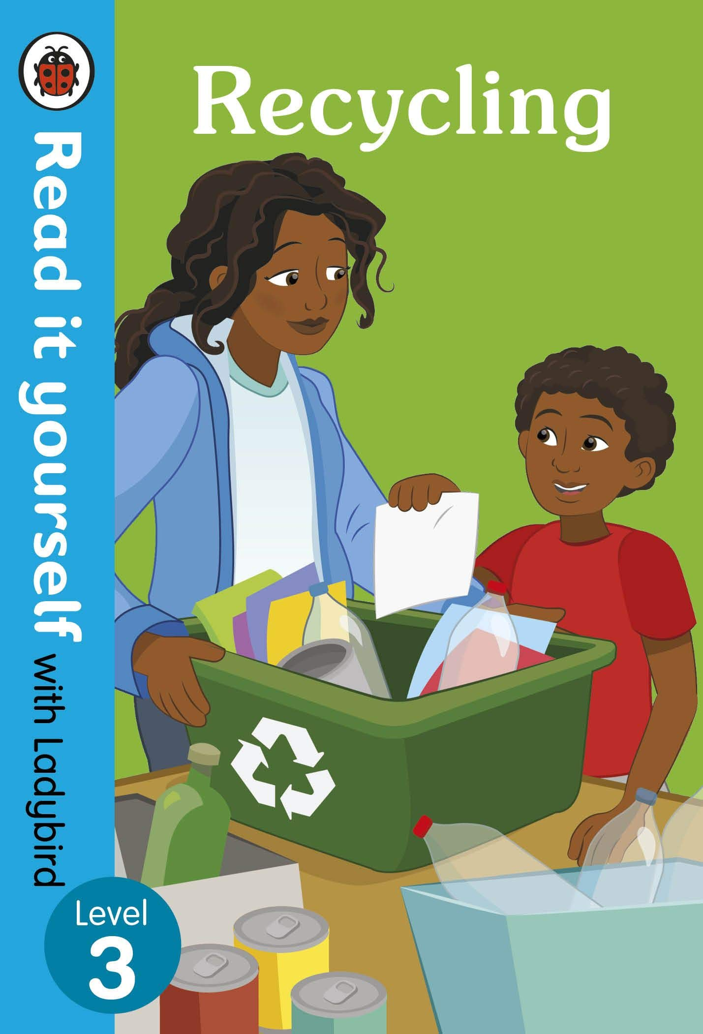 Recycling  Read It Yourself With Ladybird Level 3