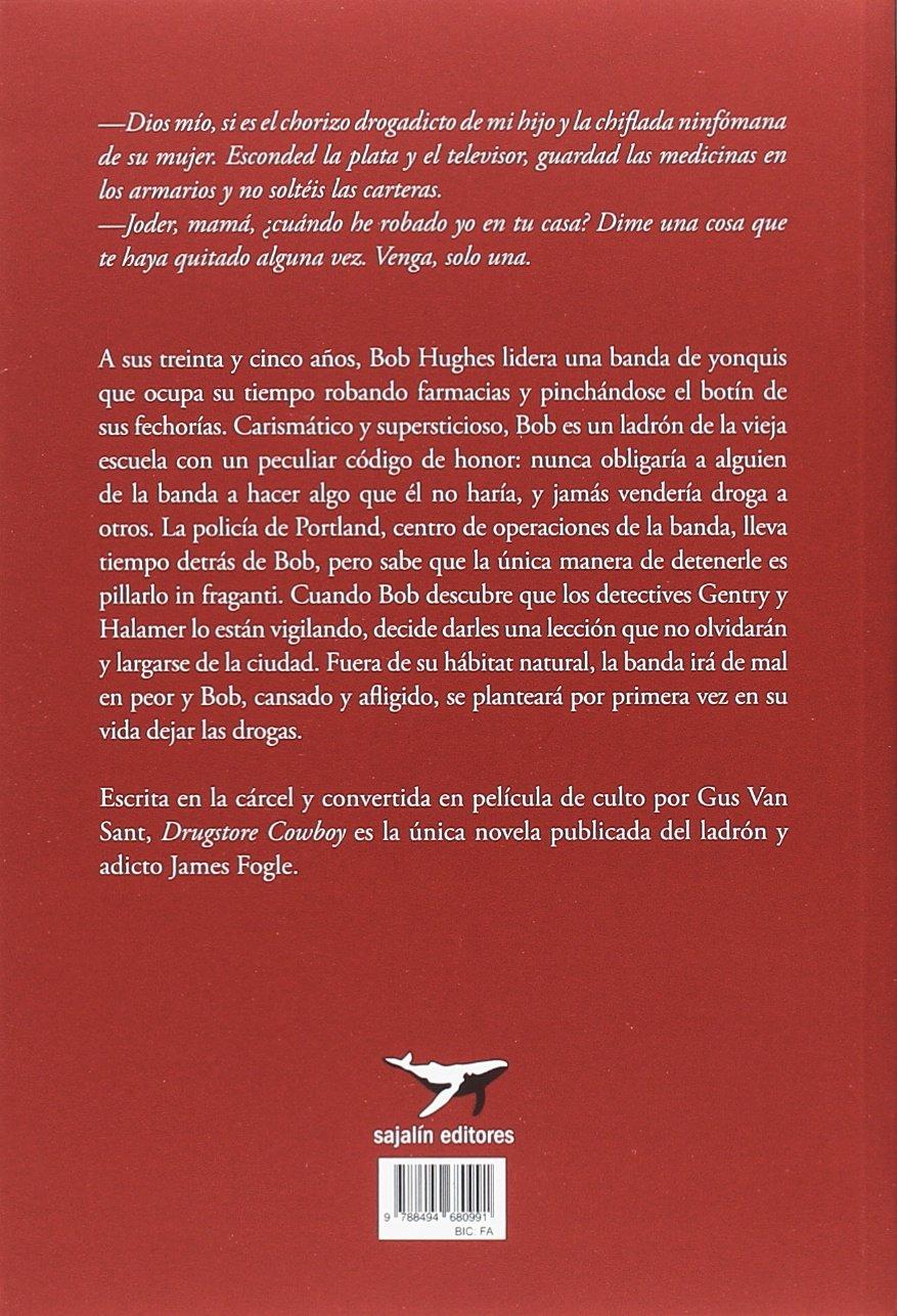 Drugstore Cowboy (al margen): Amazon.es: James Fogle, Juan Carlos Postigo Ríos: Libros