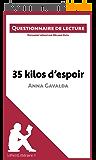 35 kilos d'espoir d'Anna Gavalda: Questionnaire de lecture