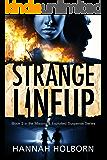 Strange Lineup (A Missing & Exploited Suspense Novel Book 2)