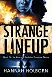 Strange Lineup (A Missing & Exploited Suspense Novel Book 2)