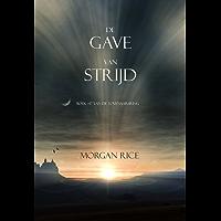 De Gave Van Strijd (Boek #17 In De Tovenaarsring)