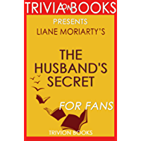 The Husband's Secret by Liane Moriarty (Trivia-On-Books) (English Edition)