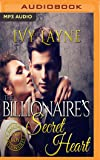 Billionaire's Secret Heart, The (Scandals of the Bad Boy Billionaires Series)