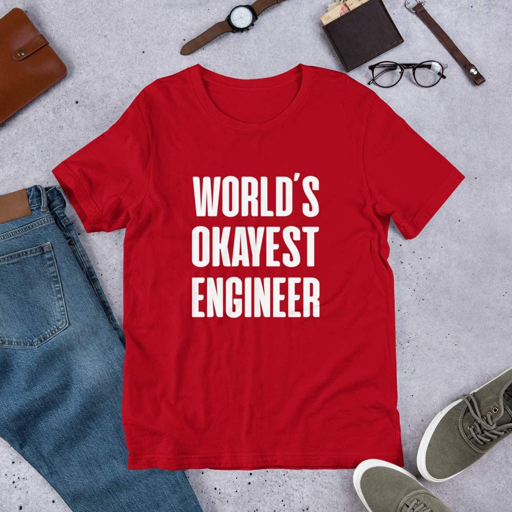 Gift Funny Engineering Short-Sleeve Unisex T-Shirt Shirt Worlds Okayest Engineer Friend Graduate Student Co Worker