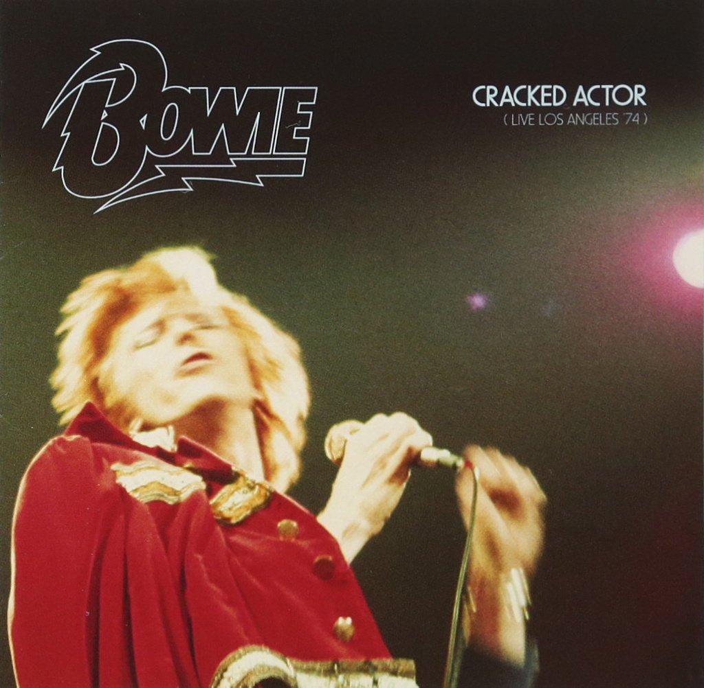 デイヴィッド・ボウイー / クラックド・アクター~ライヴ・ロサンゼルス'74