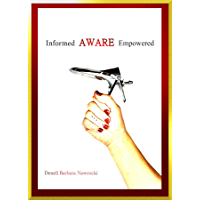 Informed, Aware, Empowered: A Self-Guided Journey to Clear Paps (English Edition)