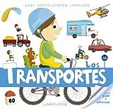 Baby enciclopedia. Los transportes (Larousse - Infantil / Juvenil - Castellano - A Partir De 3 Años - Baby Enciclopedia)
