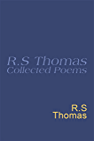 Collected Poems: 1945-1990 R.S.Thomas: Collected Poems : R S Thomas (Everyman's Poetry)