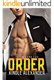 Order (Tattoos And Ties Duet Book 2)
