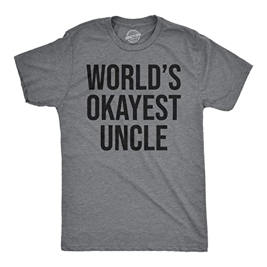 42b0fdde78f Worlds Okayest Uncle T Shirt Awesome Funny Family Reunion Text Saying Tee  (Grey) S