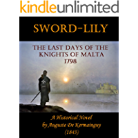 Sword-Lily: The Last Days of the Knights of Malta 1798