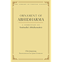 Ornament of Abhidharma: A Commentary on Vasubandhu's Abhidharmako?a (Library of Tibetan Classics Book 23)