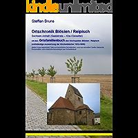 Ortschronik mit Ortsfamilienbuch für Blösien und Reipisch (Geiseltal / Kliatal)
