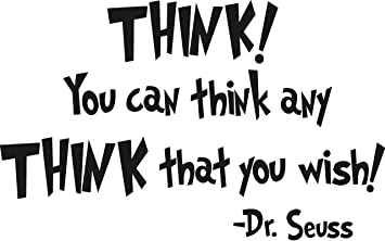 Amazoncom Dr Seuss Think You Can Think Any Think That You