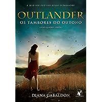 Outlander – Os tambores do outono - Parte 1: Os Tambores Do Outono - Livro Quatro