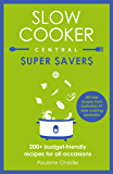 Slow Cooker Central Super Savers