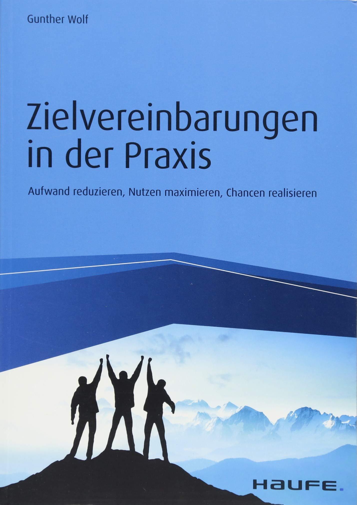 Zielvereinbarungen In Der Praxis  Aufwand Reduzieren Nutzen Maximieren Chancen Realisieren  Haufe Fachbuch
